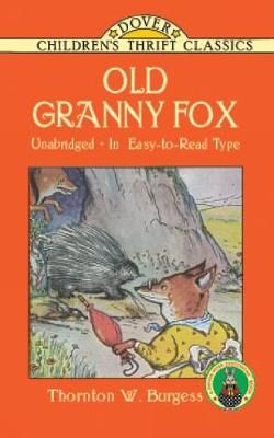 Old Granny Fox - Dover Children's Thrift Classics (Paperback)