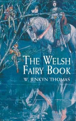 The Welsh Fairy Book - Dover Children's Classics (Paperback)