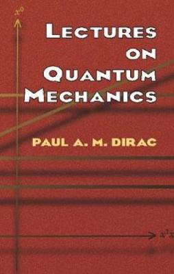 Lectures on Quantum Mechanics - Dover Books on Physics (Paperback)