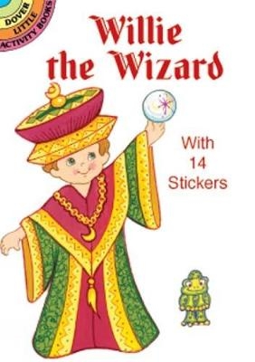 Willie the Wizard Sticker Doll - Dover Little Activity Books Paper Dolls (Paperback)