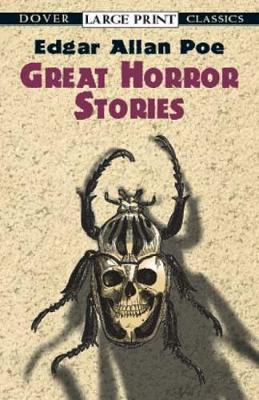 Great Horror Stories - Dover Large Print Classics (Paperback)