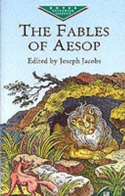 The Fables of Aesop - Dover Children's Evergreen Classics (Paperback)