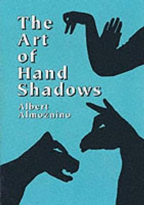 The Art of Hand Shadows (Paperback)