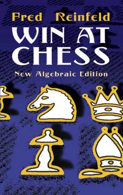 Win at Chess - Dover Chess (Paperback)