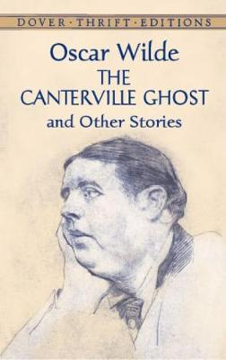 The Canterville Ghost and Other Stories - Dover Thrift Editions (Paperback)