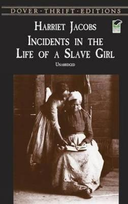 Incidents in the Life of a Slave Girl - Dover Thrift Editions (Paperback)