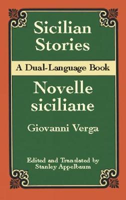 Sicilian Stories: A Dual-Language B: A Dual-Language B - Dover Dual Language Italian (Hardback)