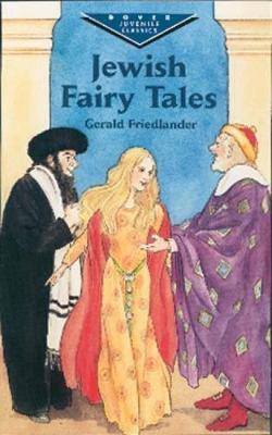 Jewish Fairy Tales - Dover Children's Evergreen Classics (Hardback)