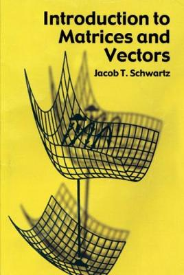 Introduction to Matrices and Vector - Dover Books on Mathematics (Paperback)