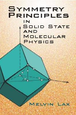 Symmetry Principles in Solid State - Dover Books on Physics (Hardback)