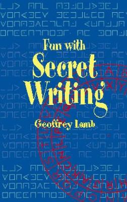 Fun with Secret Writing - Dover Children's Activity Books (Paperback)