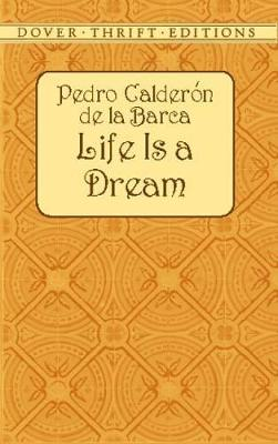 Life is a Dream - Dover Thrift Editions (Paperback)