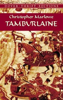 Tamburlaine - Dover Thrift Editions (Paperback)