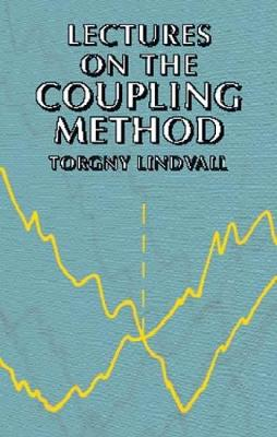 Lectures on the Coupling Method - Dover Books on Mathematics (Paperback)