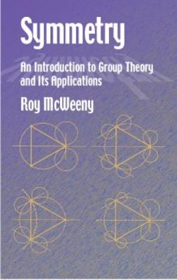 Symmetry: An Introduction to Group Theory and Its Applications - Dover Books on Physics (Paperback)