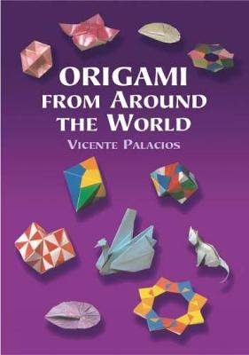 Origami from around the World - Dover Origami Papercraft (Paperback)
