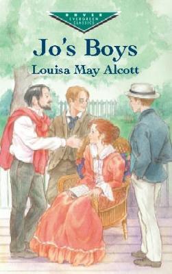 Jo's Boys - Dover Children's Evergreen Classics (Paperback)