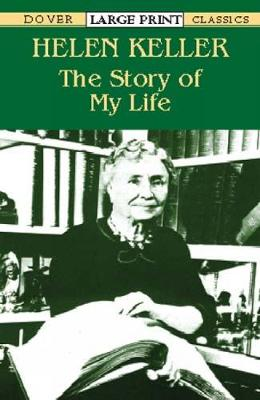 The Story of My Life - Dover Large Print Classics (Paperback)