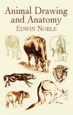 Animal Drawing and Anatomy - Dover Art Instruction (Paperback)