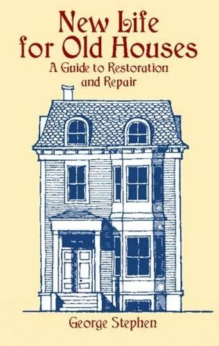 New Life for Old Houses (Paperback)
