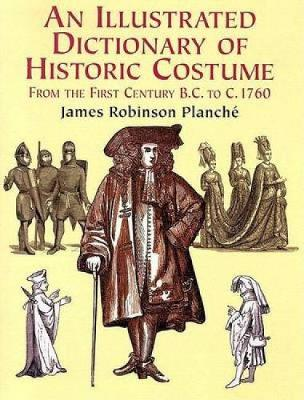 Illus Dict of Historic Costume - Dover Fashion and Costumes (Paperback)