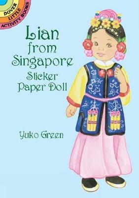 Lian from Singapore Sticker PD - Dover Little Activity Books Paper Dolls (Paperback)