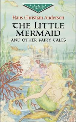 The Little Mermaid and Other Fairy Tales - Dover Children's Evergreen Classics (Paperback)