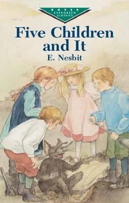 Five Children and it - Dover Children's Evergreen Classics (Paperback)