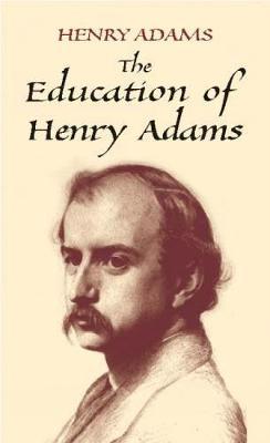 Education of Henry Adams (Paperback)