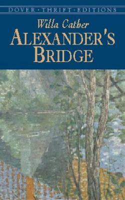 Alexanders Bridge - Dover Thrift Editions (Paperback)