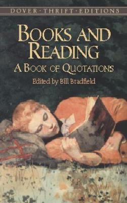 Books and Reading: A Book of Quotations - Dover Thrift Editions (Paperback)