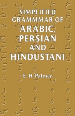 Simplified Grammar of Arabic, Persian, and Hindustani (Paperback)