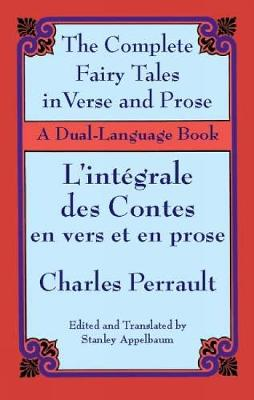 The Fairy Tales in Verse and Prose/Les contes en vers et en prose: A Dual-Language Book - Dover Dual Language French (Paperback)