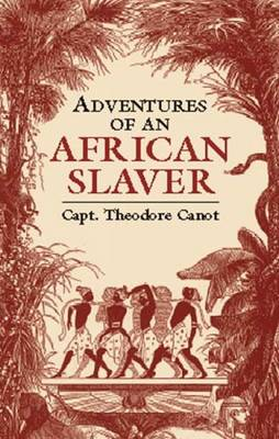 Adventures of an African Slaver - Black Rediscovery S. (Paperback)