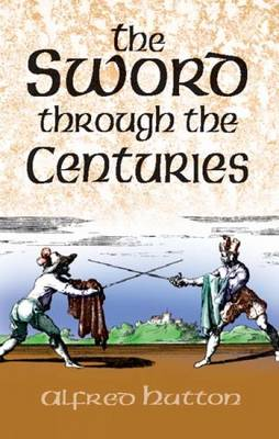 The Sword Through the Centuries (Paperback)