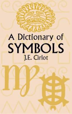 A Dictionary of Symbols - Dover Occult (Paperback)