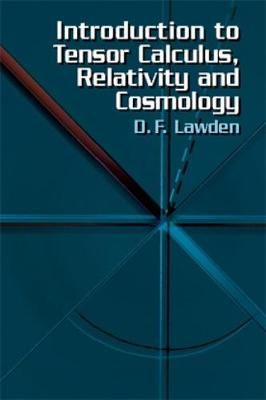 Introduction to Tensor Calculus, Relativity and Cosmology - Dover Books on Physics (Paperback)