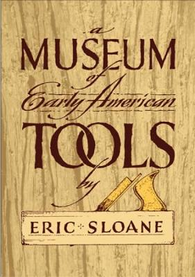 Museum of Early American Tools (Paperback)