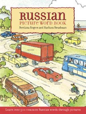 Russian Picture Word Book: Learn over 500 Commonly Used Russian Words through Pictures - Dover Children's Language Activity Books (Paperback)
