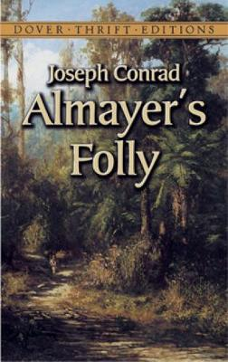 Almayer's Folly - Dover Thrift Editions (Paperback)