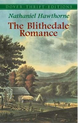 The Blithedale Romance - Dover Thrift Editions (Paperback)