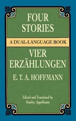 Four Stories / Vier Erzahlungen: A (Paperback)