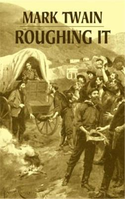 Roughing it (Phony Thrift) (Paperback)