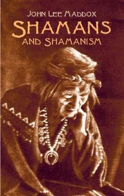 Shamans and Shamanism (Paperback)