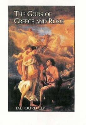 The Gods of Greece and Rome (Paperback)