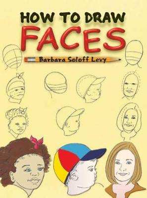 How to Draw Faces - Dover How to Draw (Paperback)