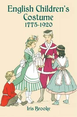 English Children's Costume 1775-1920 - Dover Fashion and Costumes (Paperback)
