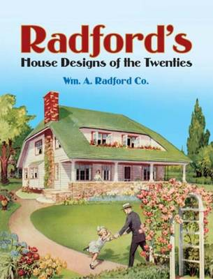 Radford's House Designs of the Twenties - Dover Architecture (Paperback)
