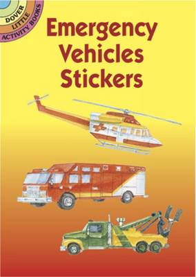 Emergency Vehicles Stickers - Dover Little Activity Books Stickers (Paperback)