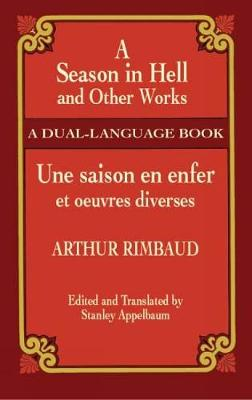 A Season in Hell and Other Works-Du - Dover Dual Language French (Paperback)